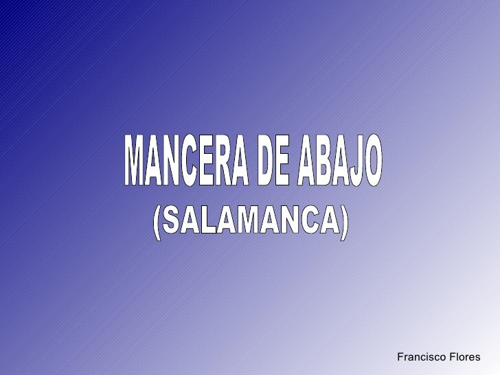 Francisco Flores MANCERA DE ABAJO (SALAMANCA)