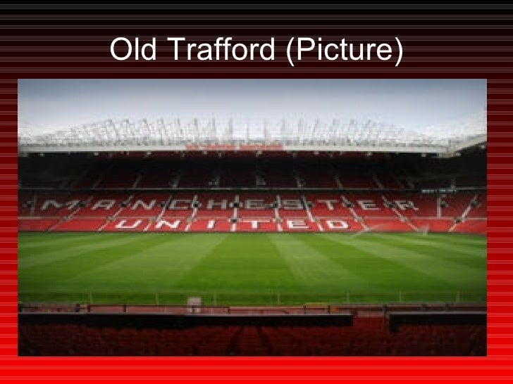 Old Trafford (Picture)