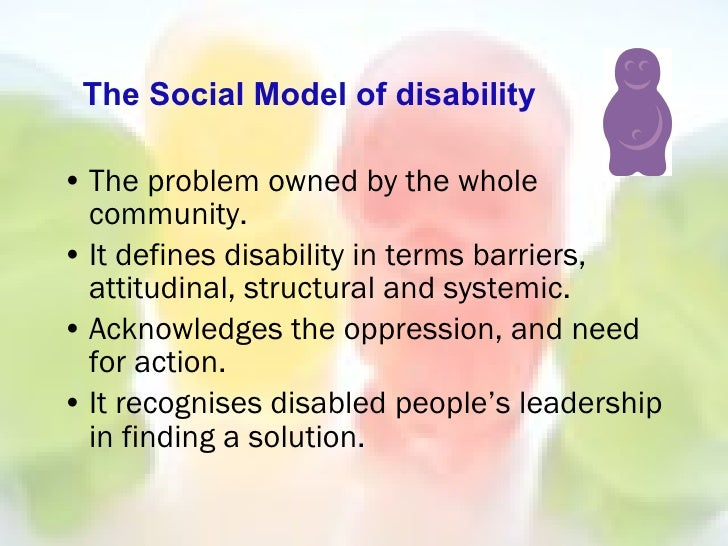 social model of disability education essay The medical model of disability social work essay introduction the models of disability are designed as a mechanism through which diverse of issues related to disability can be analysed.