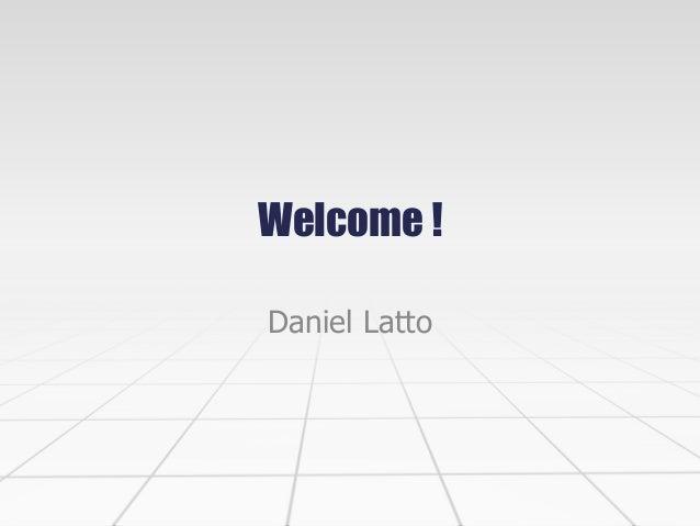 Welcome ! Daniel Latto