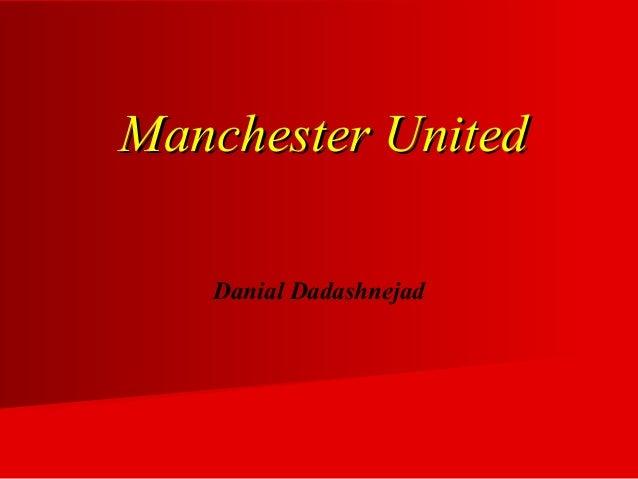 Manchester UnitedManchester United Danial Dadashnejad