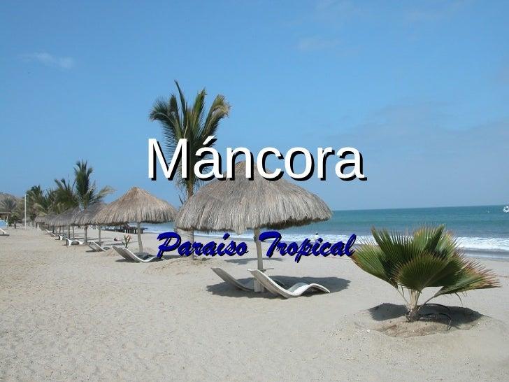 MáncoraParaíso Tropical