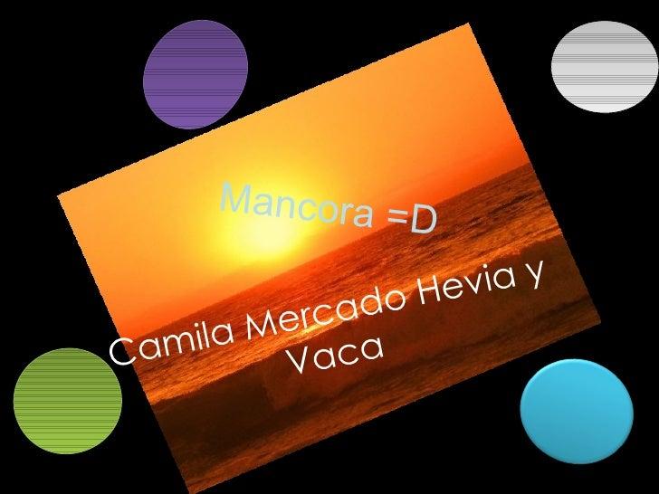 Mancora =D Camila Mercado Hevia y Vaca
