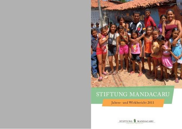 1 Stiftung Mandacaru | Jahres- und Wirkbericht 2011 gsdgdfbfdbf 1Stiftung Mandacaru | Jahres- und Wirkbericht 2011 gsdgdfb...