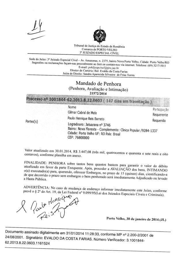 Requerente Requerido Tribunal de Justiça do Estado de Rondônia Comarca de PORTO VELHO 3° JUIZADO ESPECIAL CÍVEL Sede do Ju...