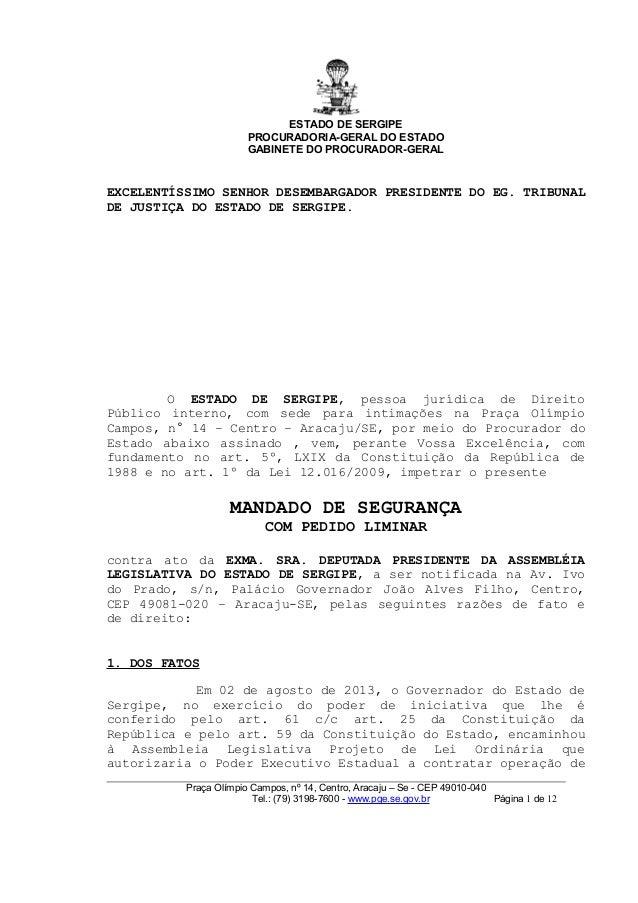 ESTADO DE SERGIPE PROCURADORIA-GERAL DO ESTADO GABINETE DO PROCURADOR-GERAL EXCELENTÍSSIMO SENHOR DESEMBARGADOR PRESIDENTE...