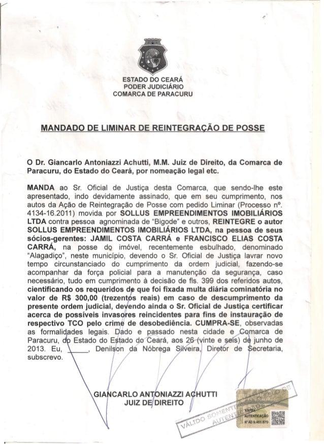ESTADO DO CEARÁ PODER JUDICIÁRIO COMARCA DE PARACURU MANDADO DE LIMINAR DE REINTEGRACÃO DE POSSE o Dr. Giancarlo Antoniazz...