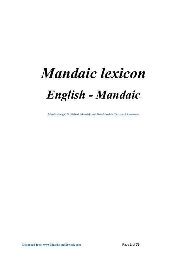 Download from www.MandaeanNetwork.com Page 1 of 76  Mandaic lexicon  English - Mandaic  Mandaic.org C.G. Häberl Mandaic an...