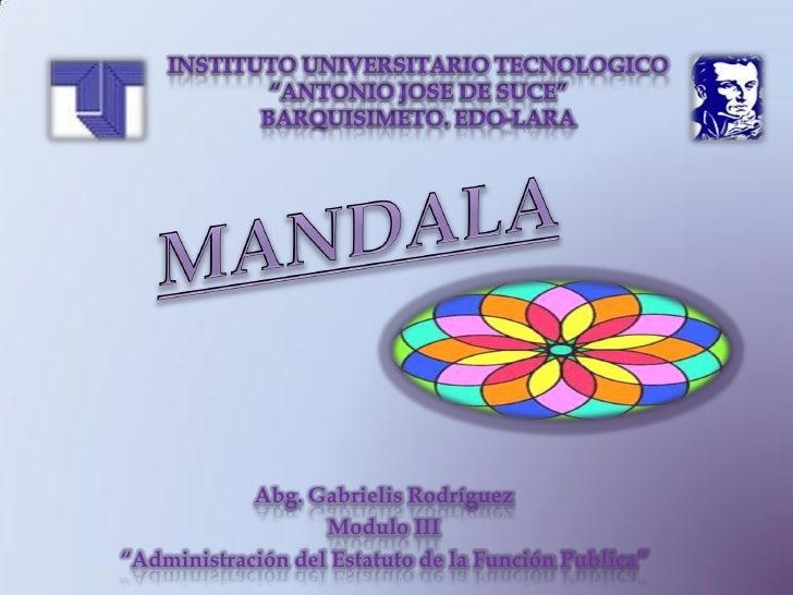 """Abg. Gabrielis Rodríguez                   Modulo III""""Administración del Estatuto de la Función Publica"""""""
