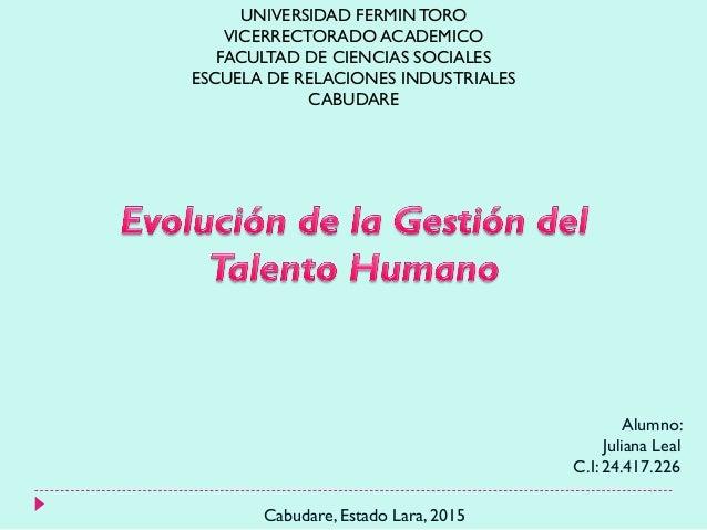 UNIVERSIDAD FERMINTORO VICERRECTORADO ACADEMICO FACULTAD DE CIENCIAS SOCIALES ESCUELA DE RELACIONES INDUSTRIALES CABUDARE ...