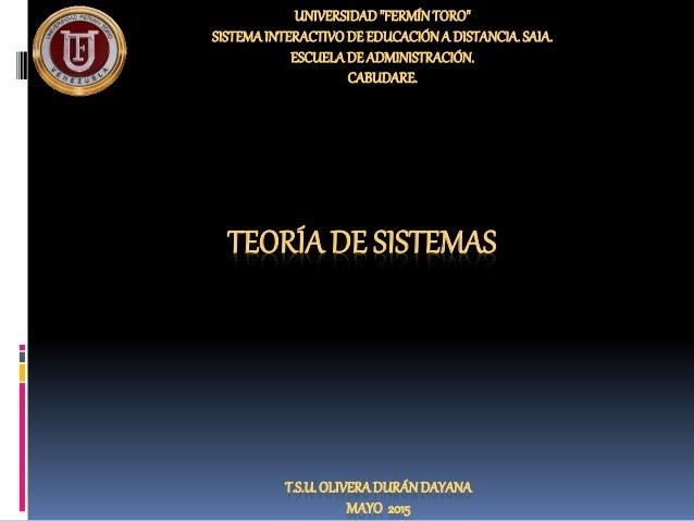 """UNIVERSIDAD""""FERMÍNTORO"""" SISTEMAINTERACTIVODE EDUCACIÓNA DISTANCIA.SAIA. ESCUELADE ADMINISTRACIÓN. CABUDARE. T.S.U.OLIVERAD..."""