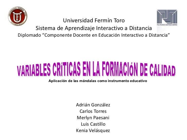 """Universidad Fermín Toro Sistema de Aprendizaje Interactivo a Distancia Diplomado """"Componente Docente en Educación Interact..."""