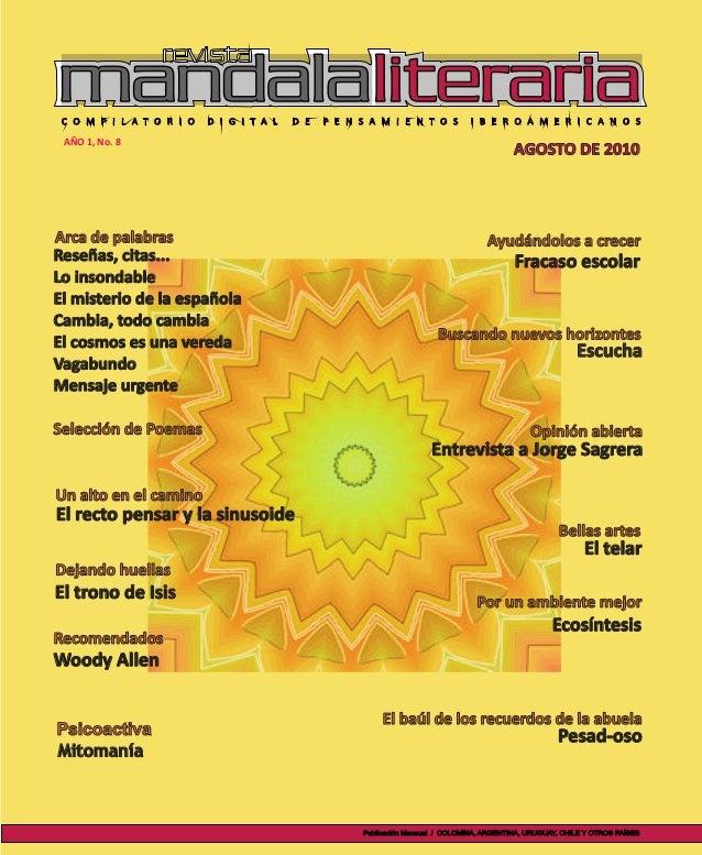 AÑO 1, No. 8 Número 1 • Año 1 AGOSTO DE 2010 Publicación Mensual / COLOMBIA, ARGENTINA, URUGUAY, CHILE Y OTROS PAÍSES Arca...