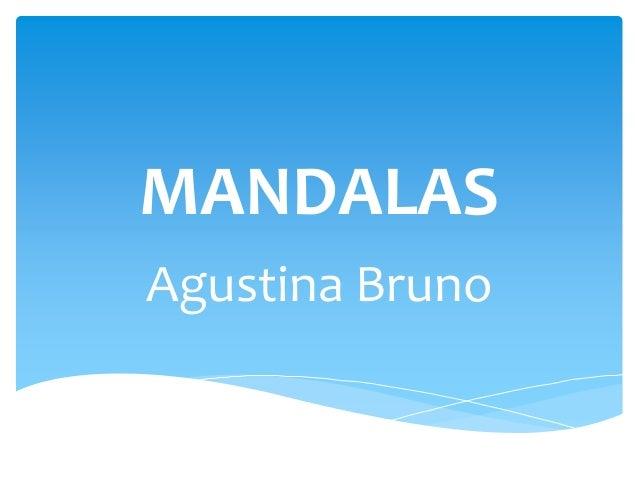 MANDALAS Agustina Bruno
