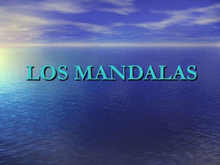 LOS MANDALAS