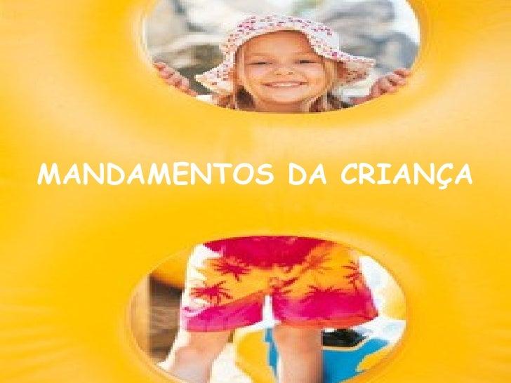 MANDAMENTOS DA CRIANÇA