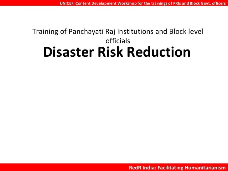 Training of Panchayati Raj Institutions and Block level officials Disaster Risk Reduction