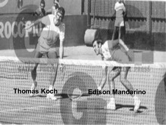 Edison MandarinoThomas Koch