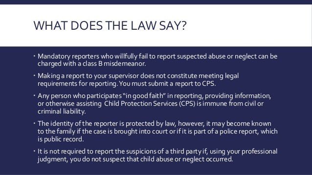 mandatory reporting is a legal requirement The information is not presented as a source of legal advice virginia mandatory reporting requirements • the reporting requirement shall not apply to.