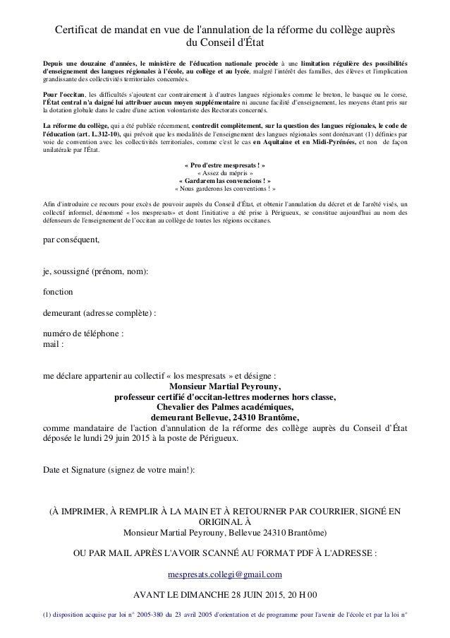 Certificat de mandat en vue de l'annulation de la réforme du collège auprès du Conseil d'État Depuis une douzaine d'années...