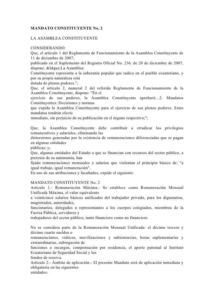 MANDATO CONSTITUYENTE No. 2  LA ASAMBLEA CONSTITUYENTE  CONSIDERANDO: Que, el artículo 1 del Reglamento de Funcionamiento ...