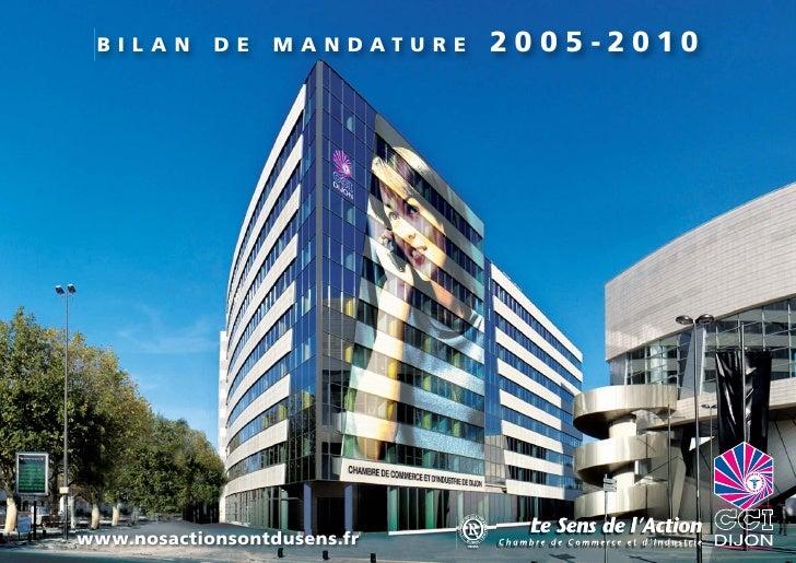 CCI Dijon : 2005 - 2010, Bilan de mandature
