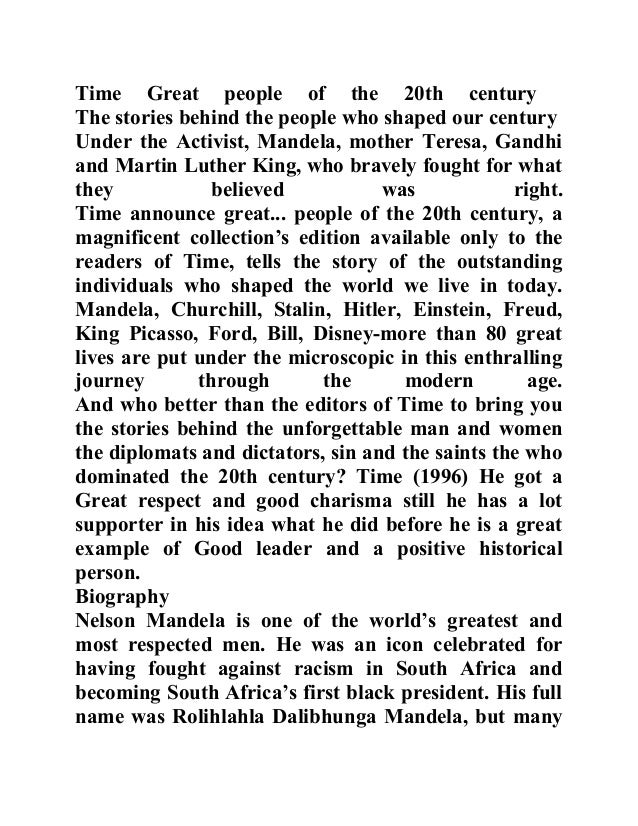 Time Great people of the 20th century The stories behind the people who shaped our century Under the Activist, Mandela, mo...