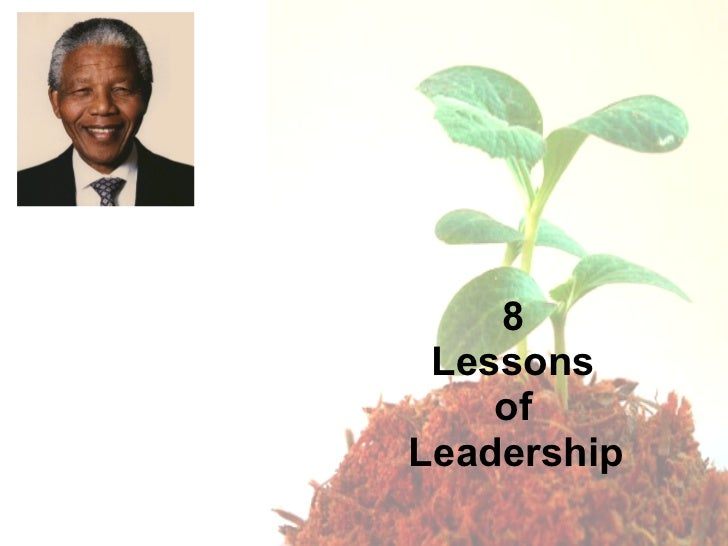 8  Lessons  of  Leadership