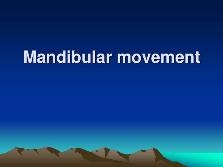 Mandibular Movement