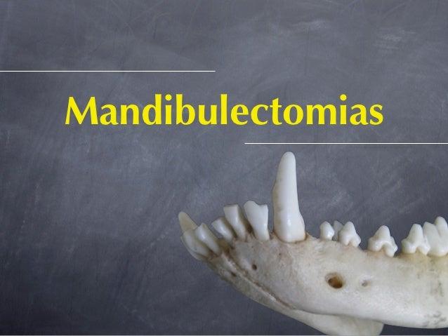 Mandibulectomias
