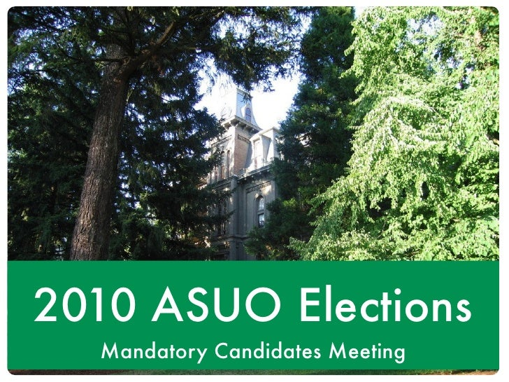 2010 ASUO Elections   Mandatory Candidates Meeting