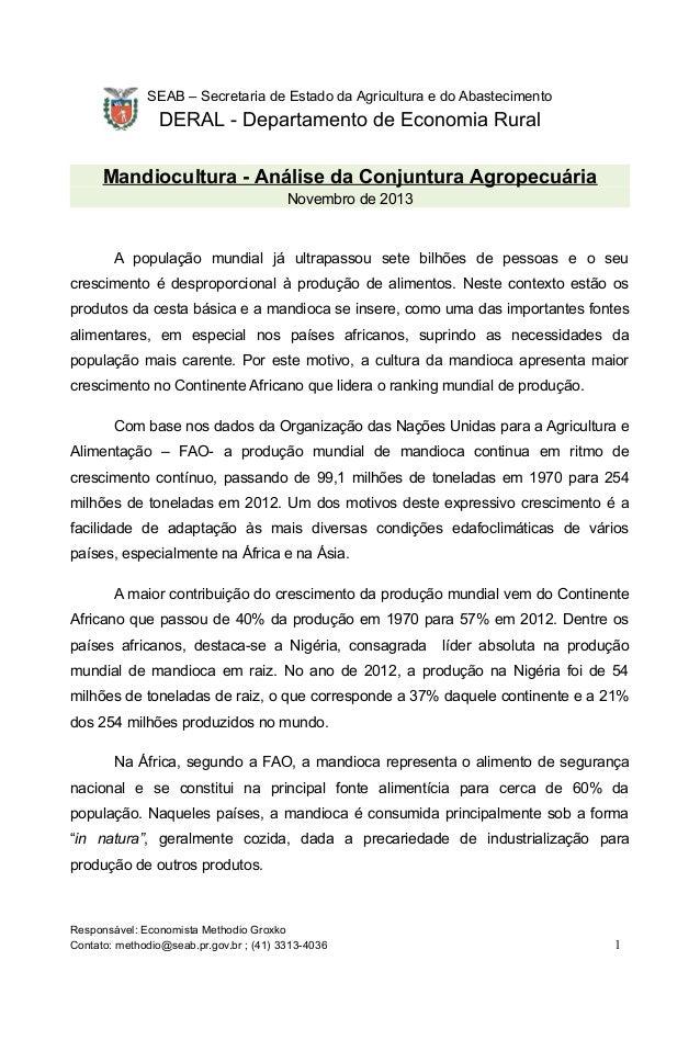 SEAB – Secretaria de Estado da Agricultura e do Abastecimento  DERAL - Departamento de Economia Rural  Mandiocultura - Aná...