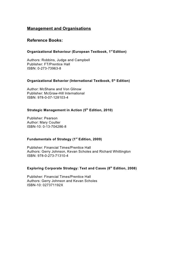 Management and Organisations  Reference Books:  Organizational Behaviour (European Textbook, 1st Edition)  Authors: Robbin...