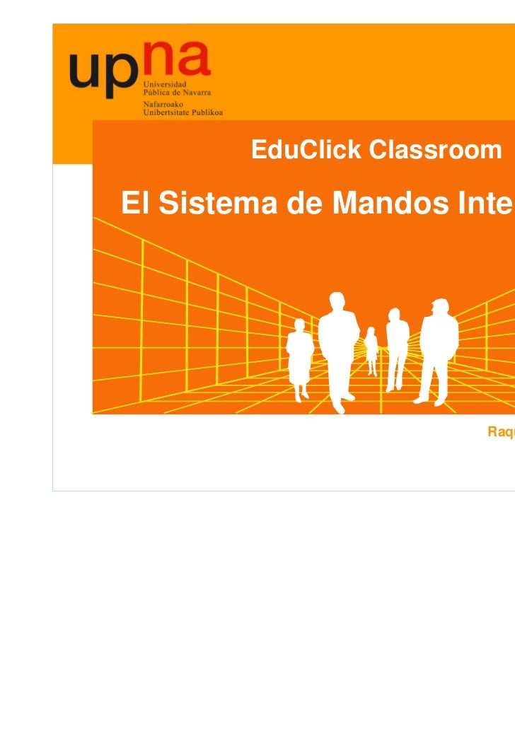 EduClick ClassroomEl Sistema de Mandos Interactivos                        Raquel Chocarro Eguaras