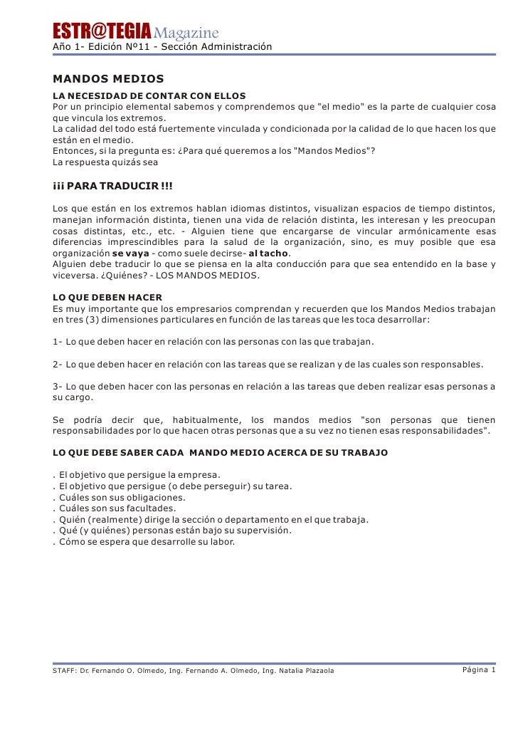 ESTR@TEGIA Magazine Año 1- Edición Nº11 - Sección Administración   MANDOS MEDIOS LA NECESIDAD DE CONTAR CON ELLOS Por un p...