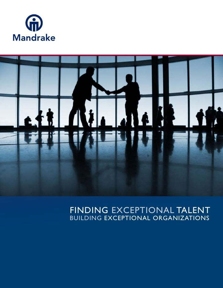 Finding ExcEptional talEnt Building ExcEptional organizations