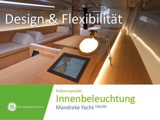 Mandrake Yacht ITALIEN Innenbeleuchtung Referenzprojekt Design & Flexibilität