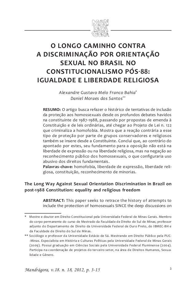 O LONGO CAMINHO CONTRA        A DISCRIMINAÇÃO POR ORIENTAÇÃO               SEXUAL NO BRASIL NO           CONSTITUCIONALISM...