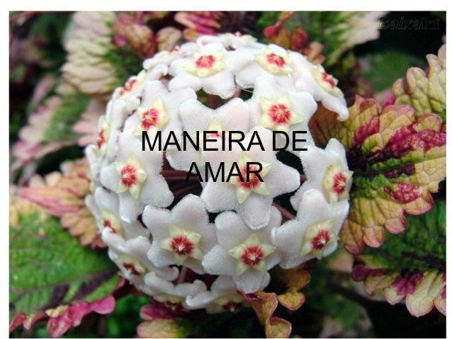 MANEIRA DE AMAR