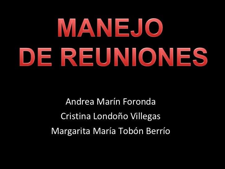Andrea Marín Foronda Cristina Londoño Villegas Margarita María Tobón Berrío