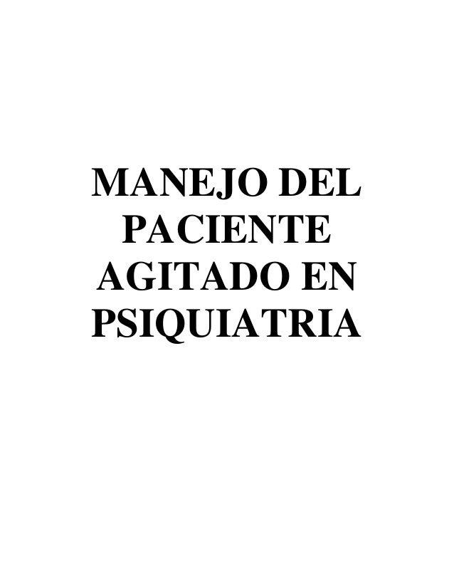 MANEJO DEL PACIENTE AGITADO EN PSIQUIATRIA