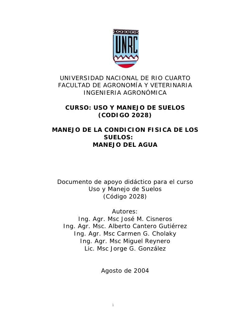 UNIVERSIDAD NACIONAL DE RIO CUARTO  FACULTAD DE AGRONOMÍA Y VETERINARIA         INGENIERIA AGRONÓMICA     CURSO: USO Y MAN...