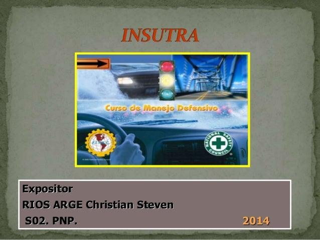 Expositor  RIOS ARGE Christian Steven  S02. PNP. 2014