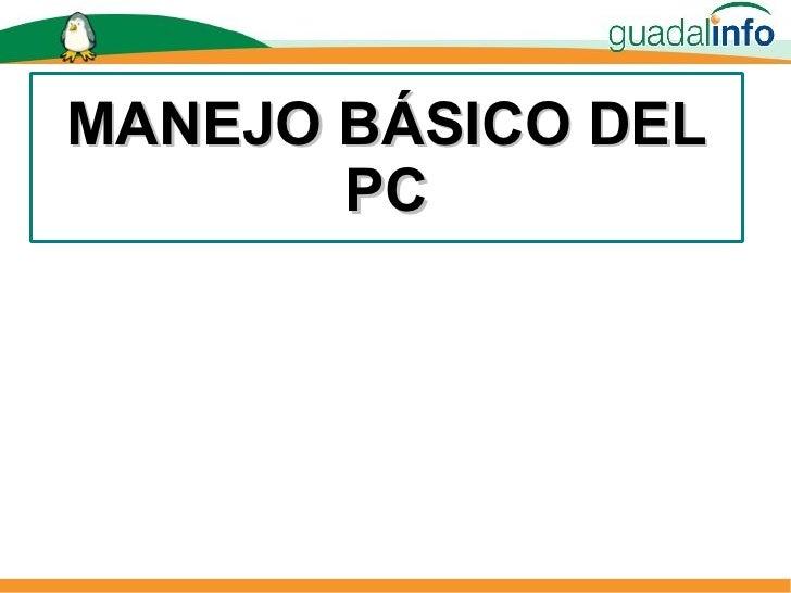 MANEJO BÁSICO DEL PC