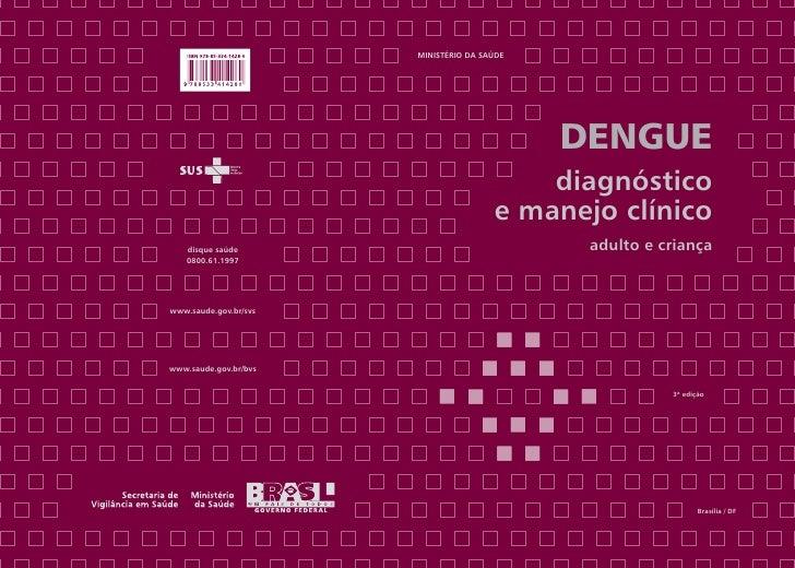 Ministério da Saúde                                             Dengue                                           diagnósti...