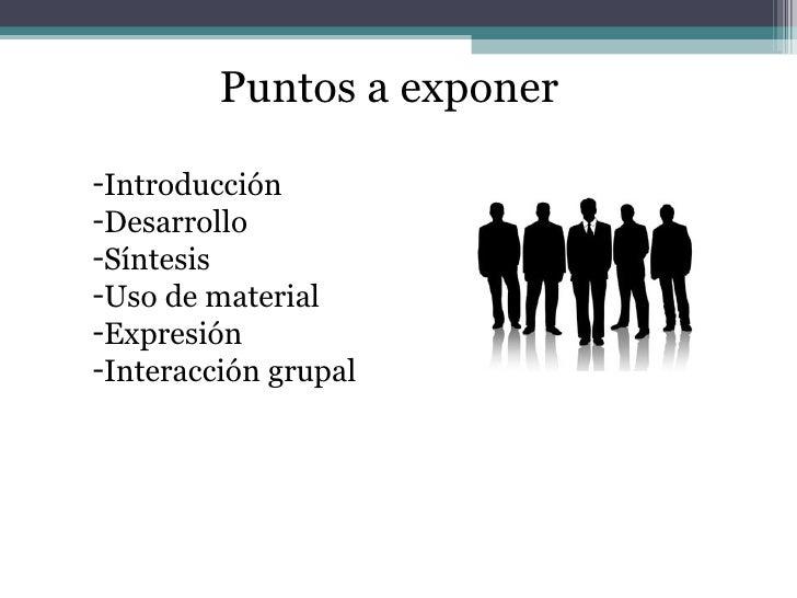 <ul><li>Puntos a exponer </li></ul><ul><li>Introducción </li></ul><ul><li>Desarrollo </li></ul><ul><li>Síntesis </li></ul>...