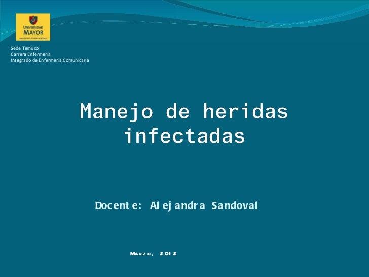 Sede TemucoCarrera EnfermeríaIntegrado de Enfermería Comunicaría                                      Doc ent e: Al ej and...