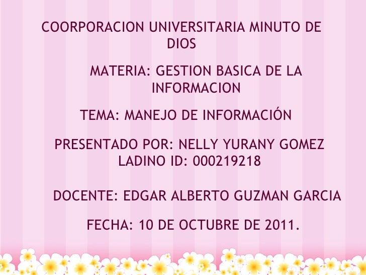 COORPORACION UNIVERSITARIA MINUTO DE               DIOS      MATERIA: GESTION BASICA DE LA              INFORMACION    TE...