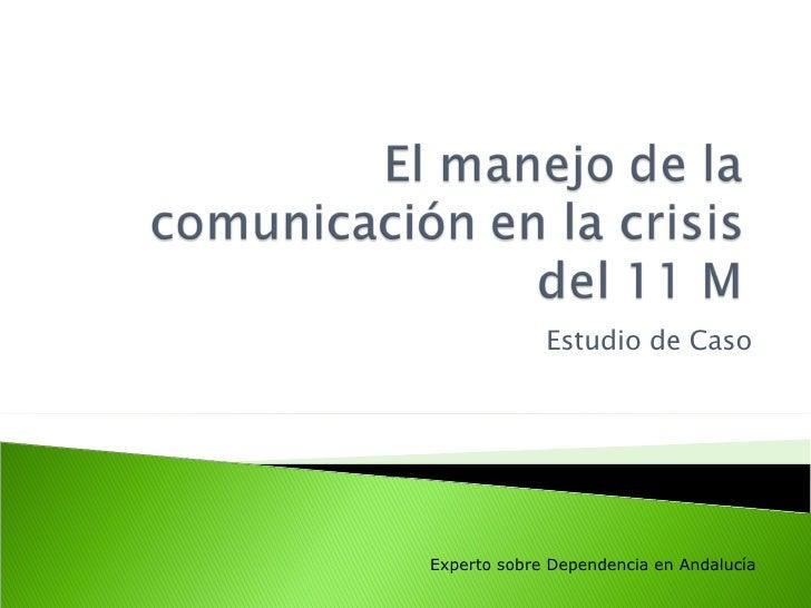 Estudio de Caso Experto sobre Dependencia en Andalucía