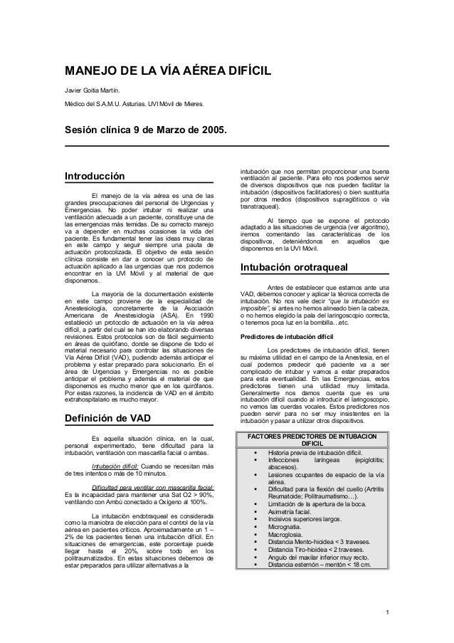 MANEJO DE LA VÍA AÉREA DIFÍCIL Javier Goitia Martín. Médico del S.A.M.U. Asturias. UVI Móvil de Mieres. Sesión clínica 9 d...